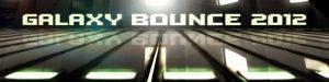 Galaxy Bounce 2012