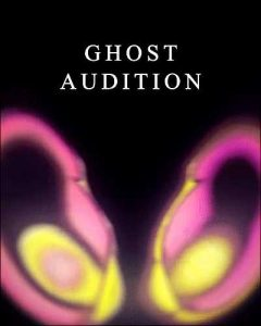 Ghost Audition