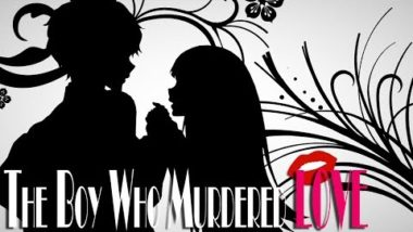The Boy Who Murdered Love